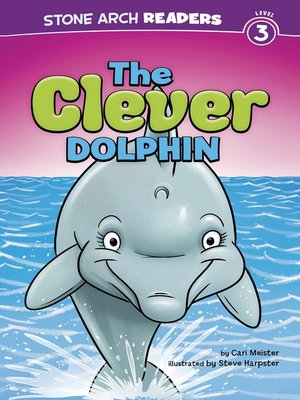 cover image of The Clever Dolphin