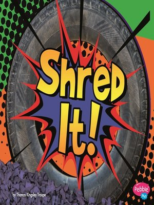 cover image of Shred It!