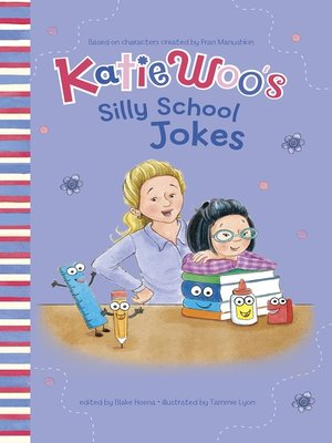 cover image of Katie Woo's Silly School Jokes