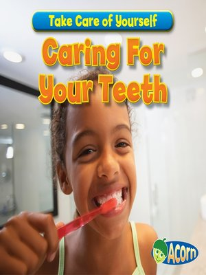 cover image of Caring For Your Teeth
