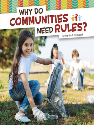 cover image of Why Do Communities Need Rules?