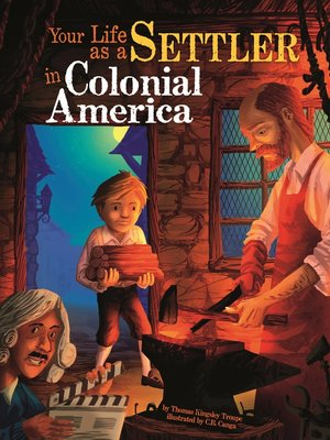 cover image of Your Life as a Settler in Colonial America