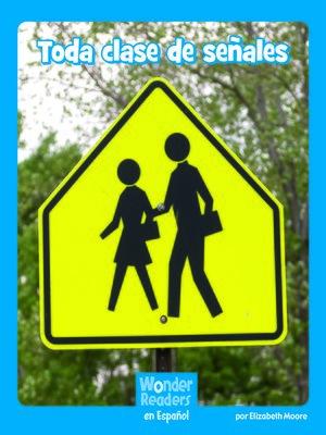 cover image of Toda clase de señales