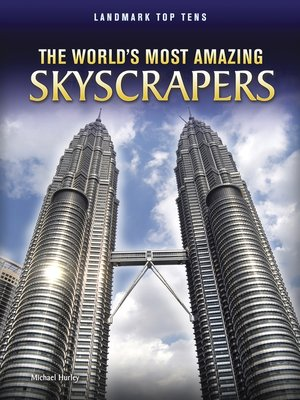 cover image of The World's Most Amazing Skyscrapers