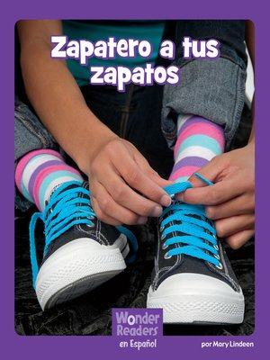 cover image of Zapatero, a tus zapatos
