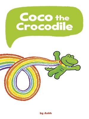 cover image of Coco the Crocodile