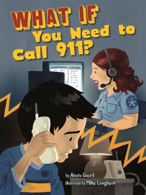 cover image of What If You Need to Call 911?