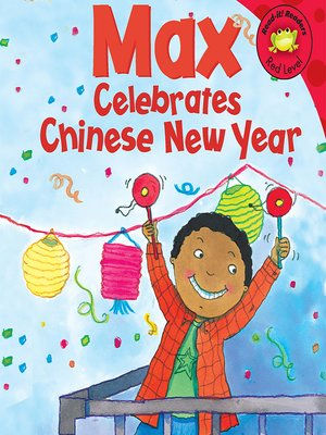 cover image of Max Celebrates Chinese New Year