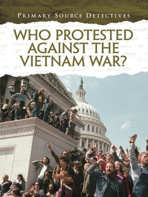 cover image of Who Protested Against the Vietnam War?