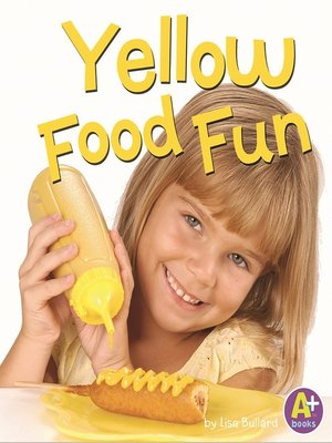 cover image of Yellow Food Fun