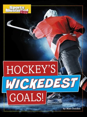 cover image of Hockey's Wickedest Goals!
