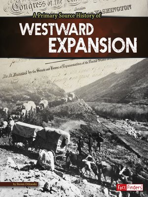 cover image of A Primary Source History of Westward Expansion