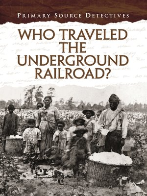 cover image of Who Traveled the Underground Railroad?