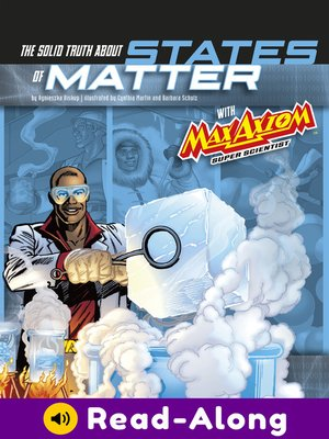 cover image of Solid Truth about States of Matter with Max Axiom, Super Scientist