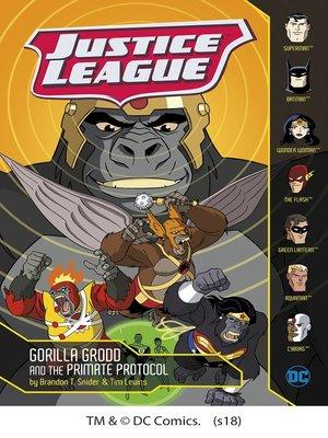 cover image of Gorilla Grodd and the Primate Protocol