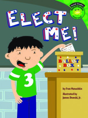 cover image of Elect Me!