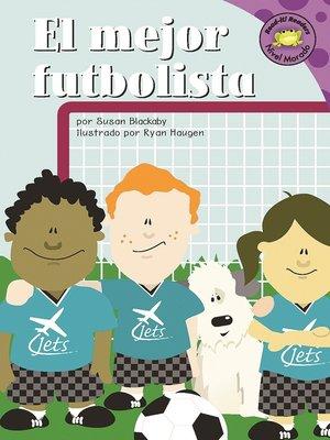 cover image of El mejor futbolista