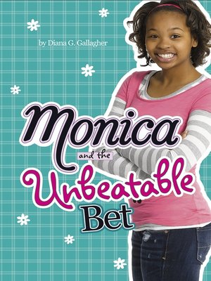cover image of Monica and the Unbeatable Bet