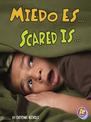cover image of Miedo es.../Scared Is...