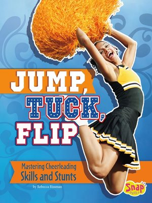 cover image of Jump, Tuck, Flip