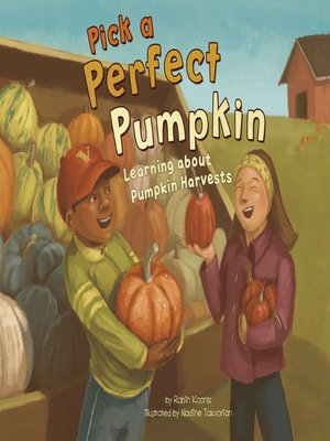 cover image of Pick a Perfect Pumpkin