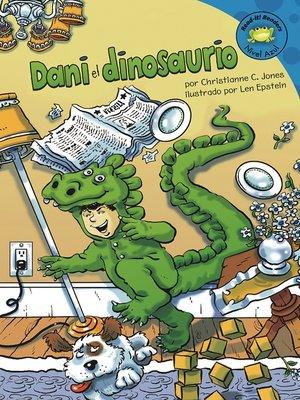 cover image of Dani el dinosaurio