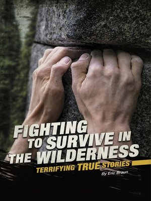 cover image of Fighting to Survive in the Wilderness