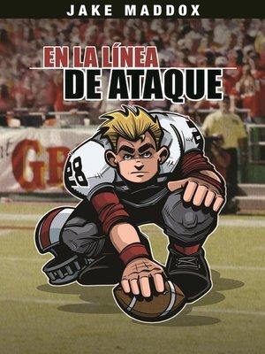 cover image of En la línea de Ataque
