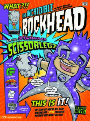 cover image of The Incredible Rockhead and the Spectacular Scissorlegz