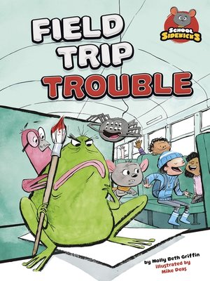 cover image of Field Trip Trouble