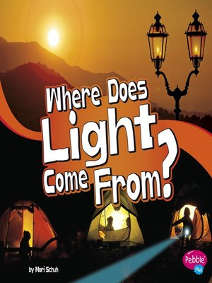 cover image of Where Does Light Come From?