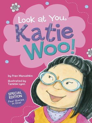 cover image of Look at You, Katie Woo!