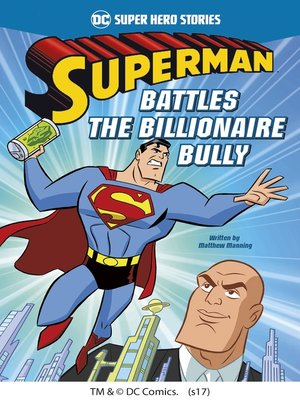 cover image of Superman Battles the Billionaire Bully