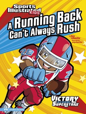 Running Back Cant Always Rush By Nate Leboutillier Overdrive