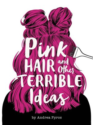 cover image of Pink Hair and Other Terrible Ideas