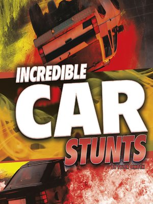 cover image of Incredible Car Stunts
