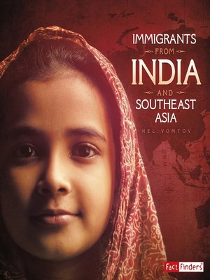 cover image of Immigrants from India and Southeast Asia