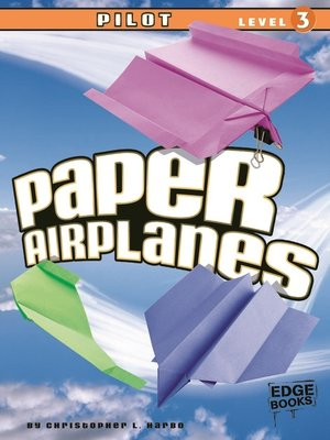 cover image of Paper Airplanes, Pilot Level 3