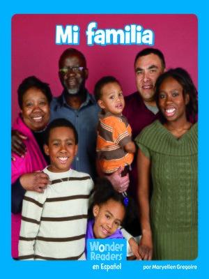 cover image of Mi familia