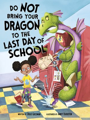 cover image of Do Not Bring Your Dragon to the Last Day of School