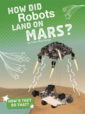 cover image of How Did Robots Land on Mars?