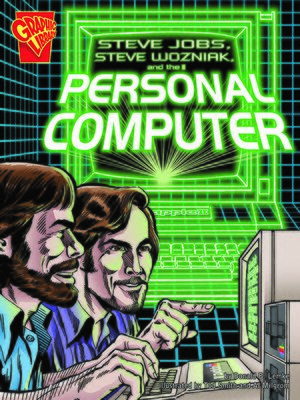 cover image of Steve Jobs, Steve Wozniak, and the Personal Computer