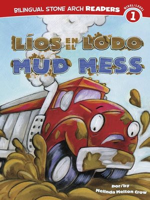cover image of Líos en el Lodo/Mud Mess