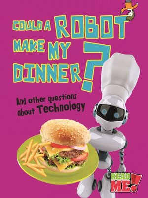 cover image of Could a Robot Make My Dinner?