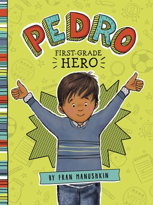 cover image of Pedro, First-Grade Hero