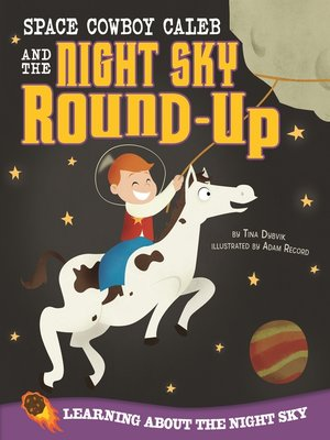 cover image of Space Cowboy Caleb and the Night Sky Round-Up