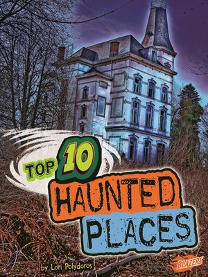 cover image of Top 10 Haunted Places