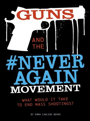 cover image of Guns and the #NeverAgain Movement