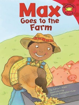 cover image of Max Goes to the Farm