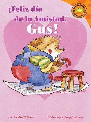 cover image of Feliz dia de la Amistad, Gus!